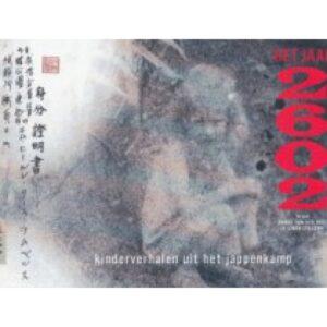Het jaar 2602, kinderverhalen uit het jappenkamp
